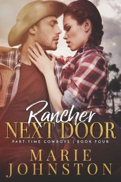 Rancher Next Door - Part-time Cowboys